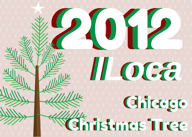 2012 Chicago Christmas Tree