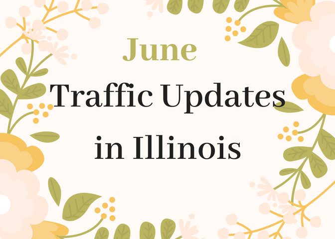 Flowery yellow image with text: June Illinois Traffic Updates