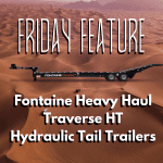Fontaine Heavy Haul Traverse HT Hydraulic Tail Trailers